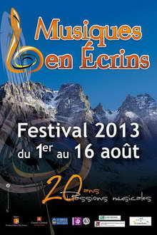 Musiques en Écrins - 20e Festival  du 1er au 16 août 2013